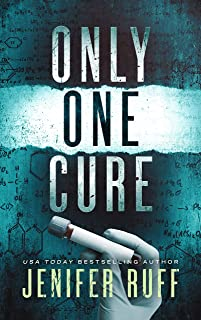 Only One Cure: A Medical Mystery Thriller (FBI and CDC Thriller Series Book 2)