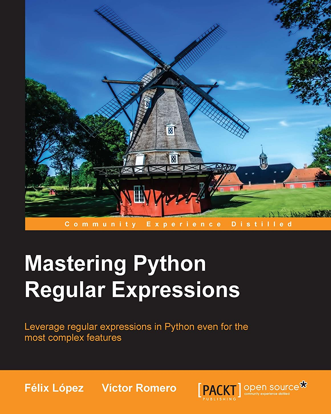 スペインからかう市の花Mastering Python Regular Expressions (English Edition)