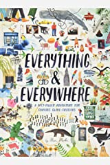 Everything & Everywhere: A Fact-Filled Adventure for Curious Globe-Trotters (Travel Book for Children, Kids Adventure Book, World Fact Book for Kids) Hardcover