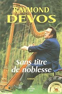Sans titre de noblesse (ROMANS) (French Edition)