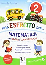 Permalink to Mi esercito con matematica. Con INVALSI e compiti di realtà. Per la Scuola elementare: 2 PDF