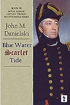 Blue Water Scarlet Tide (Pennywhistle Series Book 3)