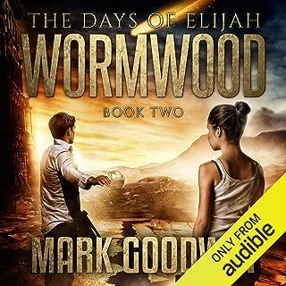 Wormwood: The Days of Elijah, Book 2