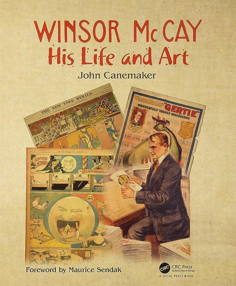 ナインへ関税価値のないWinsor McCay: His Life and Art (English Edition)