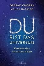 Du bist das Universum: Entdecke dein kosmisches Selbst (German Edition)