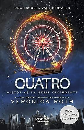 Quatro: histórias da série Divergente