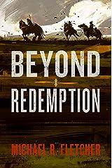 Beyond Redemption Kindle Edition