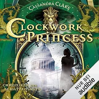 Clockwork Princess: Chroniken der Schattenjäger 3