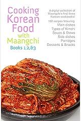 Cooking Korean Food with Maangchi: Book 1, 2, & 3 Kindle Edition