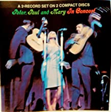 Peter, Paul and Mary In Concert (1990-05-03)
