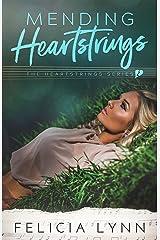 Mending Heartstrings: Heartstrings #2 (Heartstrings Series) Kindle Edition