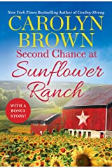 Second Chance at Sunflower Ranch: Includes a Bonus Novella (The Ryan Family Book 1) Kindle Edition