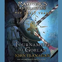 The Tournament at Gorlan: Ranger's Apprentice: Early Years, Book 1