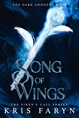 Song of Wings: A Young Adult Dark Fantasy (The Siren's Call Series Book 2) Kindle Edition