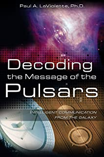 Decoding the Message of the Pulsars: Intelligent Communication from the Galaxy