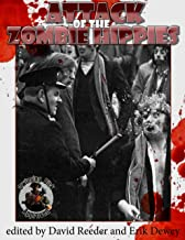 Attack of the Zombie Hippies