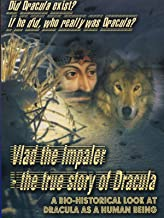 Vlad The Impaler - The True Story of Dracula