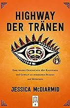 Highway der Tränen (German Edition)