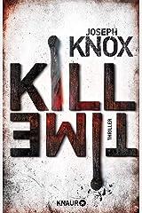 Kill Time: Thriller (Aidan Waits ermittelt 3) (German Edition) Formato Kindle