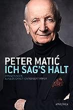 Ich sag's halt: Erinnerungen. Aufgezeichnet von Norbert Mayer (German Edition)