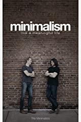 Minimalism: Live a Meaningful Life Kindle Edition