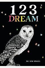 123 Dream Kindle Edition