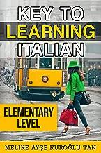 Key To Learning  Italian Elementary Level