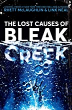 The Lost Causes of Bleak Creek: A Novel