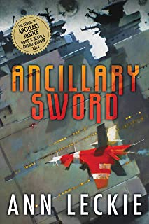 Ancillary Sword (Imperial Radch Book 2)