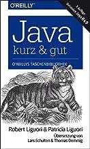 Java – kurz & gut: Behandelt Java 8 & 9 (German Edition)