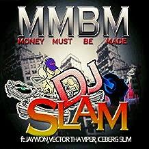 Money Must Be Made (feat. Jaywon, Vector & IcebergSlim)