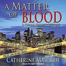 A Matter of Blood: Chiara Corelli Mystery Series, Book 1