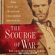 The Scourge of War: The Life of William Tecumseh Sherman