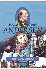 The Snow Queen (H.C. Andersen Illustrated Fairy Tales Book 1) Kindle Edition