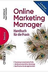 Online Marketing Manager: Handbuch für die Praxis Kindle Ausgabe