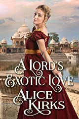 A Lord's Exotic Love: A Historical Regency Romance Book Kindle Edition