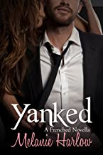 Yanked (Frenched: Mia and Lucas 1.5) (English Edition)