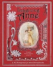 Imagining Anne: L. M. Montgomery's Island Scrapbooks