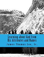 Learning about God from His Attributes and Names