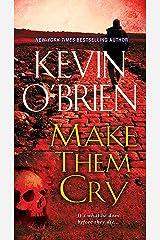 Make Them Cry Kindle Edition