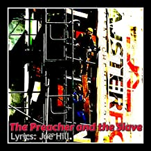 The Preacher and the Slave (feat. Joe Hill)