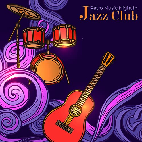 Retro Music Night in Jazz Club - Instrumental Smooth Vintage