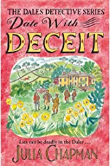 Date with Deceit: A Quirky, Cosy Crime Mystery Filled with Yorkshire Humour (The Dales Detective Series Book 6) (English Edition) Format Kindle
