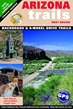 Arizona Trails West Region (Arizona Trails Backroads Guides)