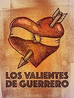 Los Valientes De Guerrero