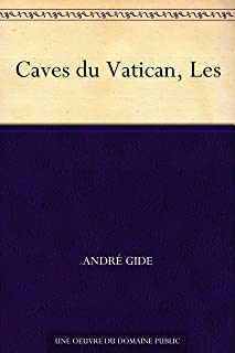 Caves du Vatican, Les (French Edition)