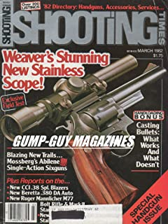 Shooting Times March 1982 Magazine WEAVER'S STUNNING NEW STAINLESS SCOPE: EXCLUSIVE FIELD TEST