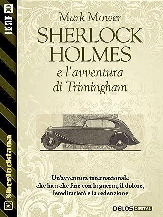 Sherlock Holmes e lavventura di Trimingham (Sherlockiana)