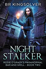 Night Stalker: An Urban Fantasy (Rosie O'Grady's Paranormal Bar and Grill Book 2) Kindle Edition