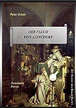 Der Fluch von Azincourt Gesamtausgabe (Der Meister des Boesen 1) (German Edition)